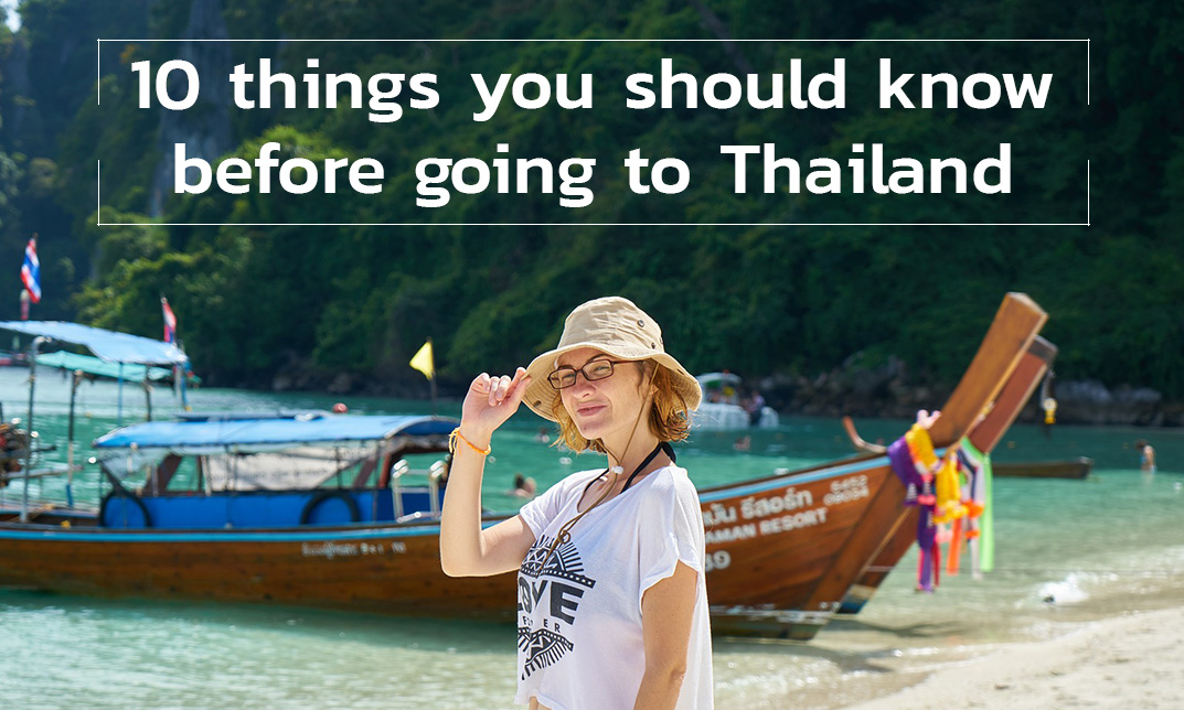 10 things you should know before going to Thailand